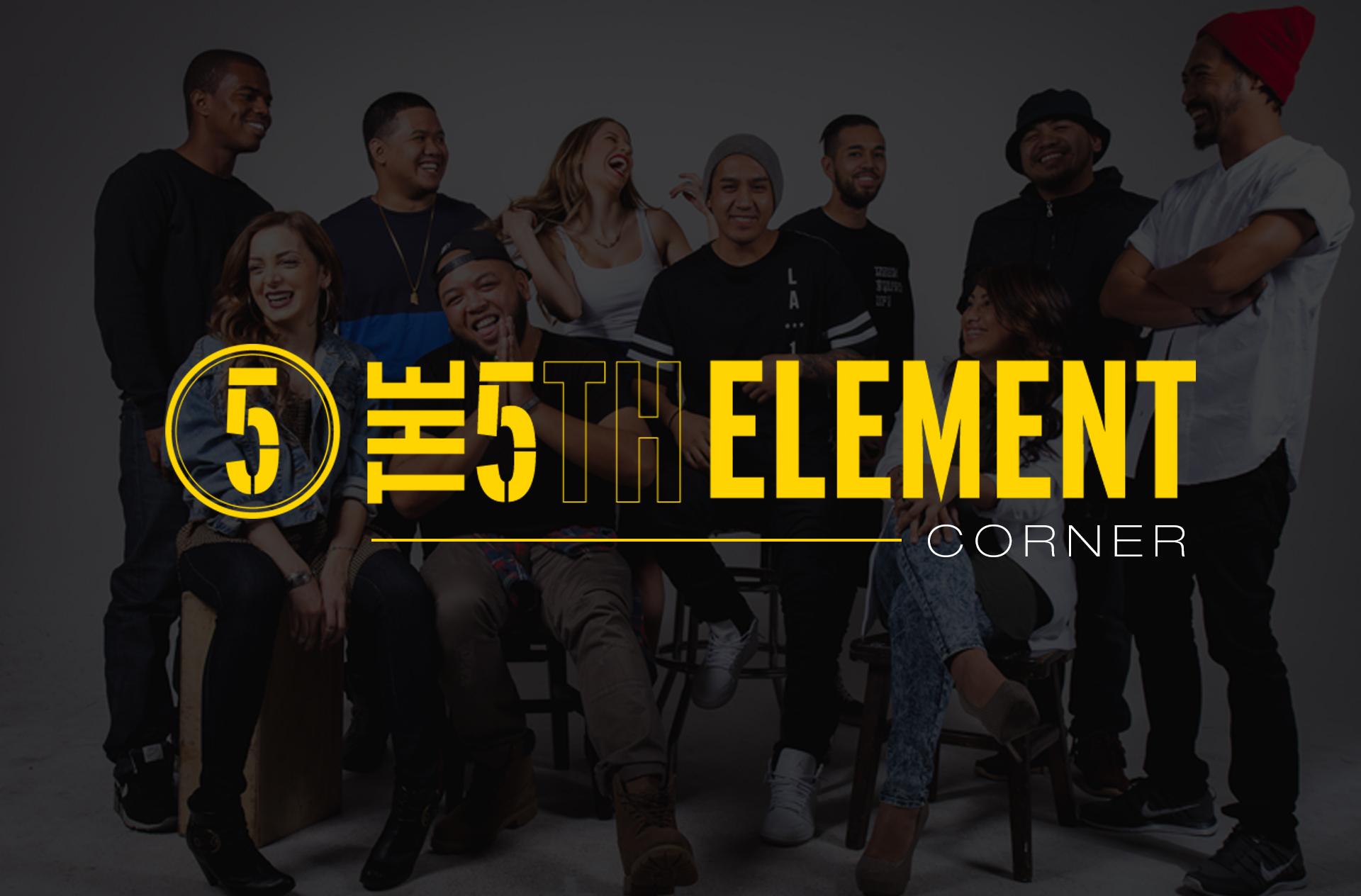5th Element Corner