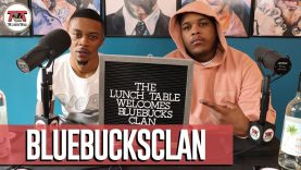 BlueBucksClan talks Clan Way 2, Blueface Comparisons, Linking w/ King Combs | The Lunch Table