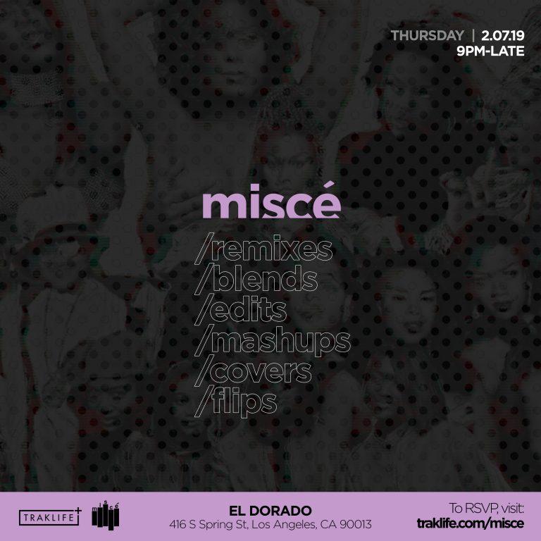 MISCE - All Remix Party (DTLA)