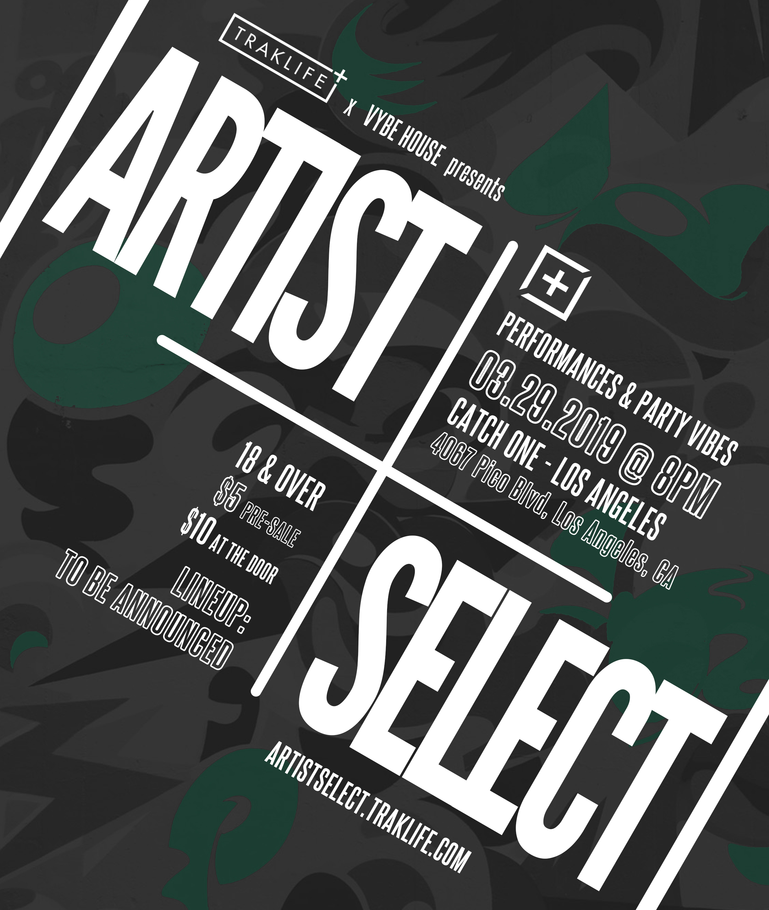 Artist Select presented by Traklife x Vybe House