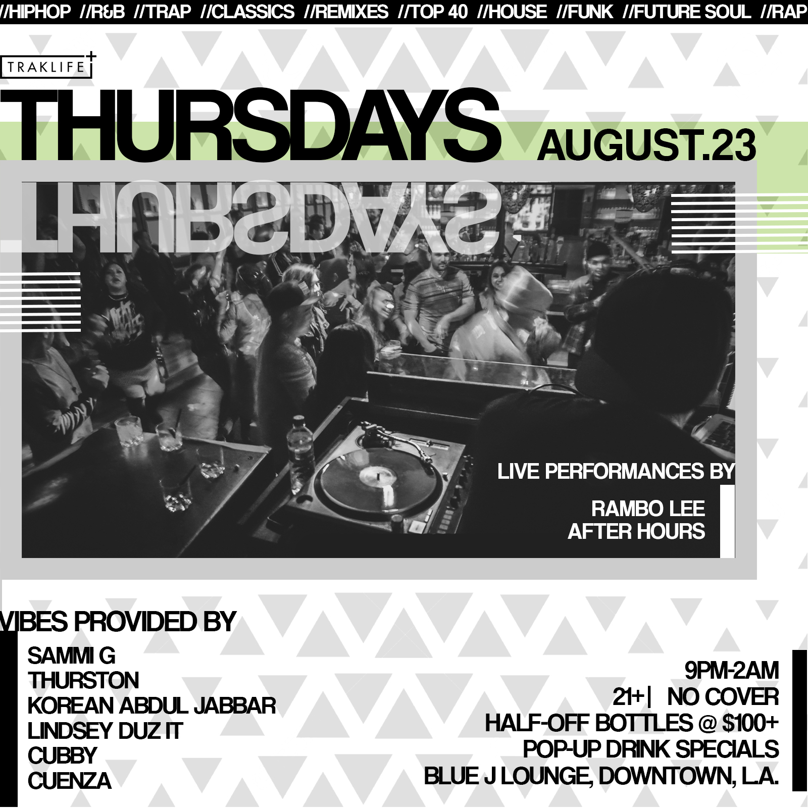 Traklife Thursdays ft. Rambo Lee & After Hours