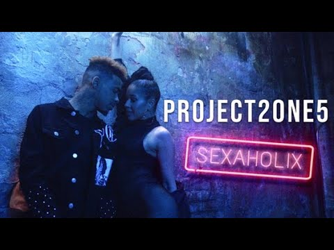 Project 2ONE5 - Sexaholix (Official Music Video)