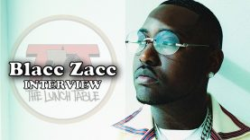 Blacc Zacc on 'Carolina Narcos', Project w/ DaBaby, Why He Signed A Deal | The Lunch Table