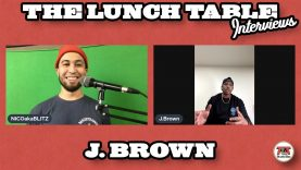 J. Brown Interview | The Lunch Table