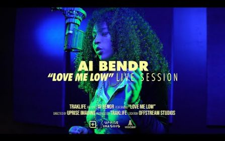 Ai Bendr – Love Me Low   Traklife Live Sessions